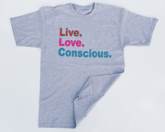 Image of Live.Love.Conscious