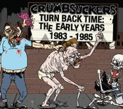 """Image of CRUMBSUCKERS """"Turn Back Time: The Early Years 1983-1985"""" Double CD"""