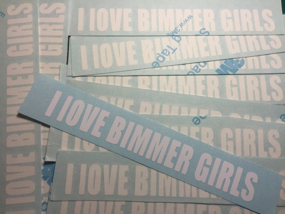 "Image of ""I LOVE BIMMER GIRLS"" DECAL"