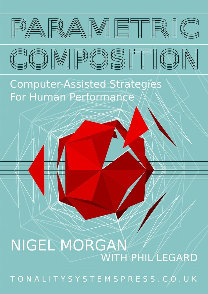 Image of Parametric Composition: Computer-Assisted Strategies for Human Performance [institutional license]