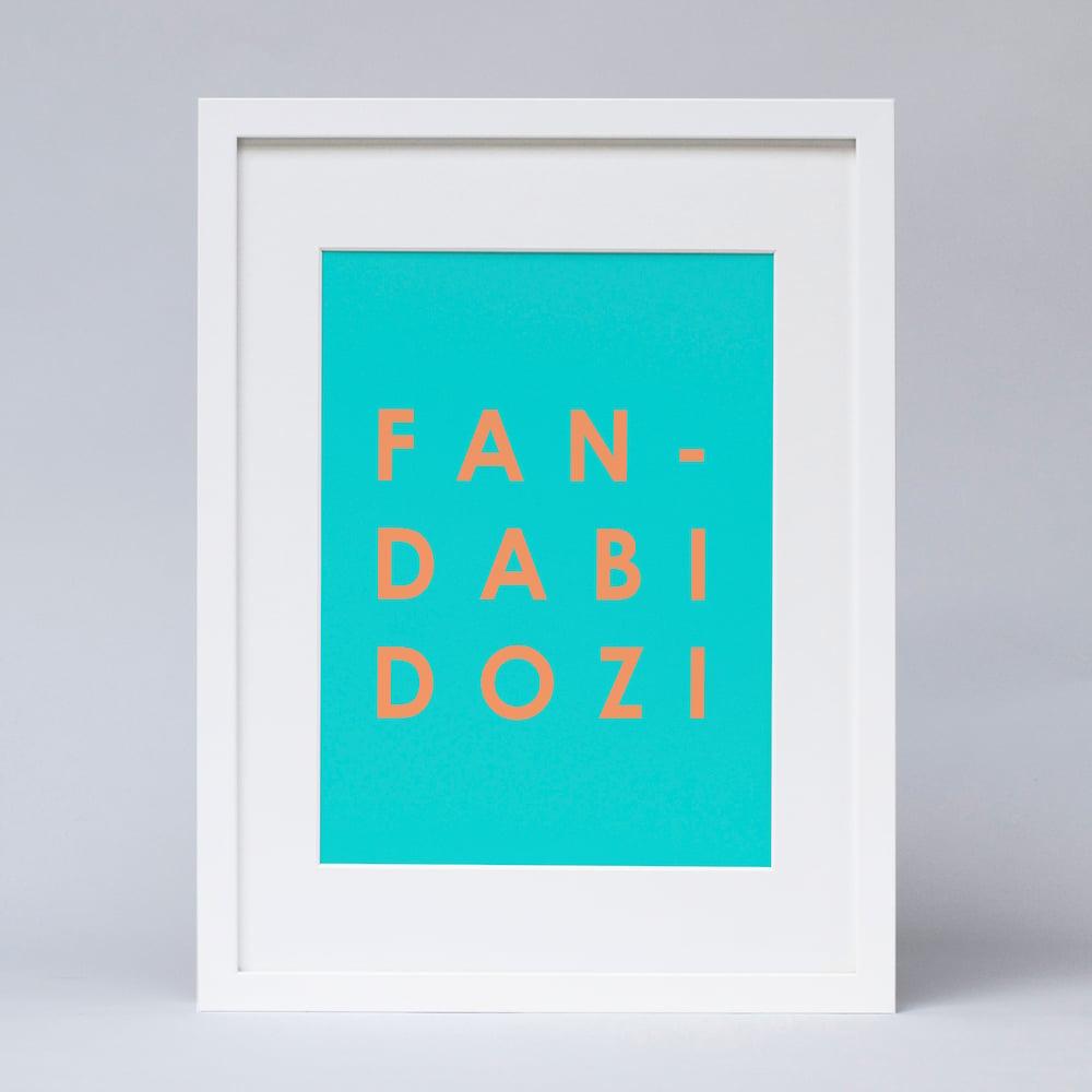 Image of Fan Dabi Dozi text Print