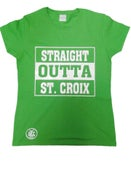 Image of Straight Outta St. Croix (Green & White)