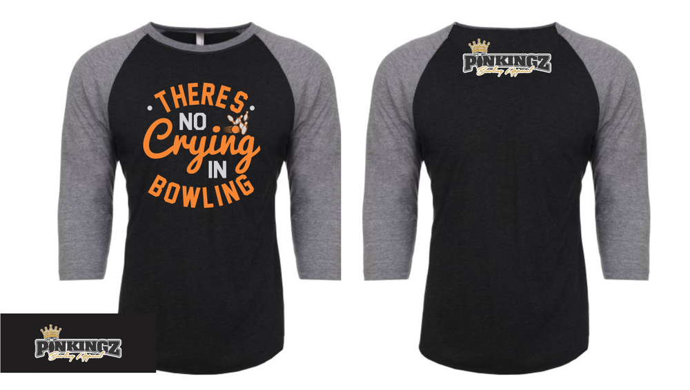 Image of Pinkingz - THere's No Crying In Bowling - 3/4 Sleeve - Black || Grey