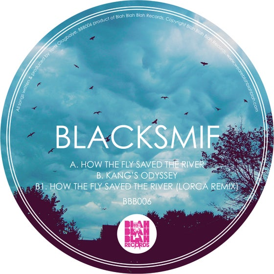Image of Blacksmif - How The Fly Saved The River (Lorca Remix)
