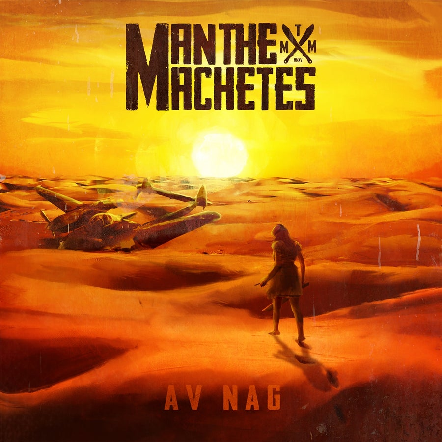 Image of Man The Machetes - Av Nag CD (2015)