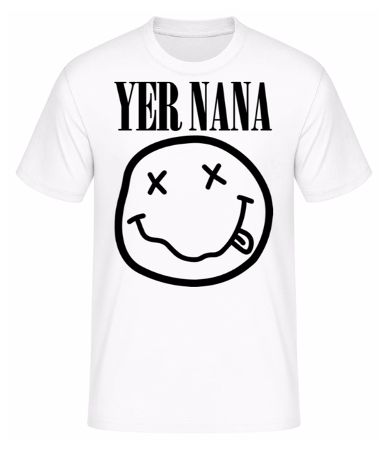 Image of White Yer Nana Tshirt
