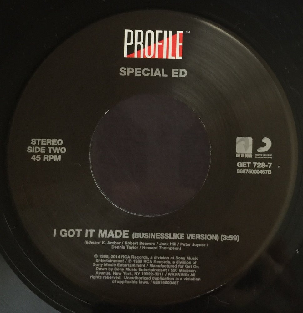 Image of SPECIAL ED-I GOT IT MADE/I GOT IT MADE (BUSINESSLIKE VERSION)