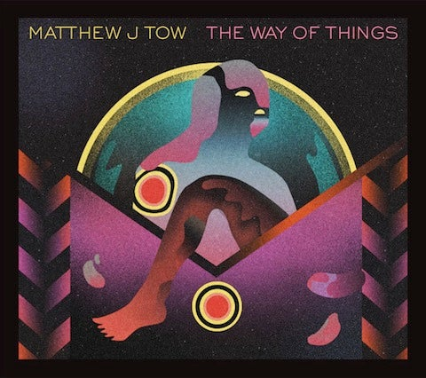 "Image of Matthew J. Tow -""The Way of Things"" CD"