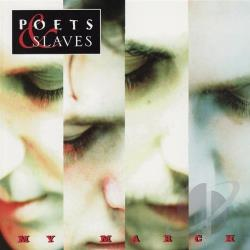 "Image of Poets and Slaves - ""My March"" CD"