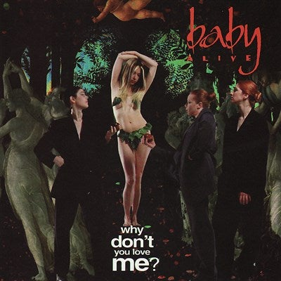"""Image of Baby Alive - """"Why Don't You Love Me?"""" CD EP"""
