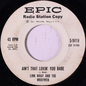 "Image of 7"" Link Wray & Wraymen : Ain't That Lovin' You Babe"