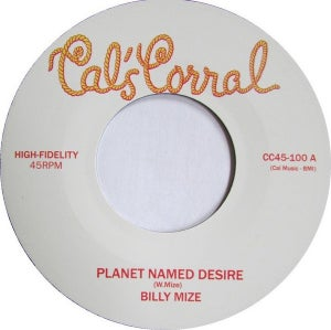 "Image of 7"" Billy Mize : Planet Named Desire."