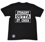 Image of Straight Outta St. Croix (Black & White)