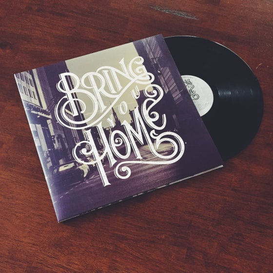 "Image of ""Bring You Home"" LP"