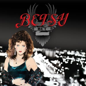 Image of BETSY (BITCH) - Betsy