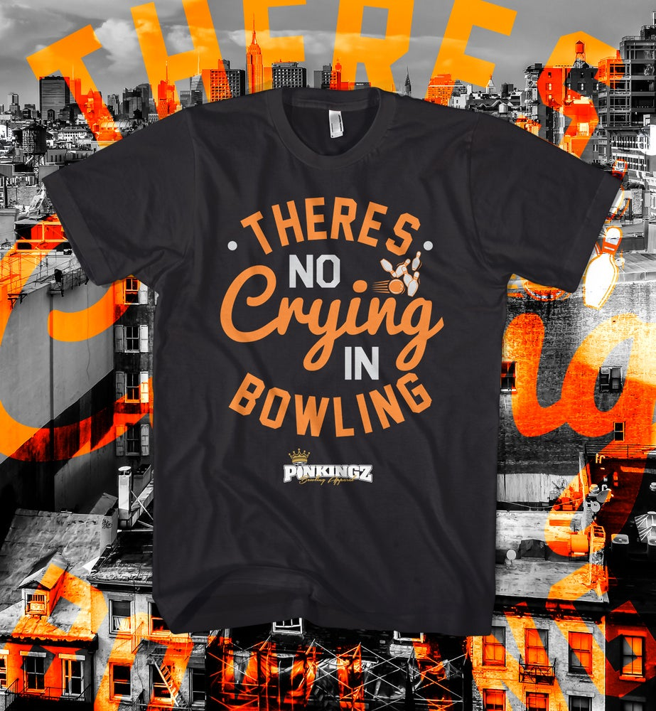 Image of Pinkingz Bowling T-Shirt - There's No Crying In Bowling || Black Silver Orange