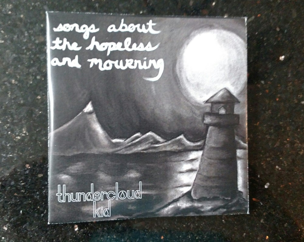Image of Songs About the Hopeless and Mourning