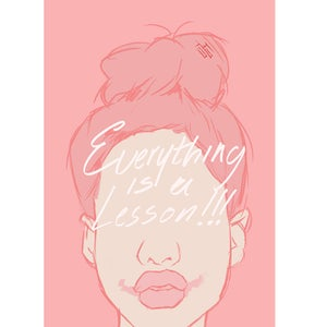 Image of Everything is a Lesson *PRINT*