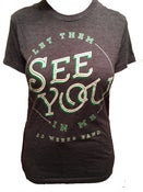 Image of Let Them See You In Me T-Shirt