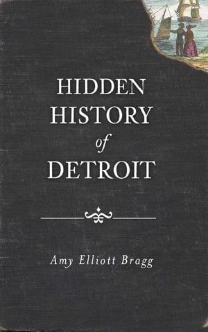 Image of Hidden History of Detroit