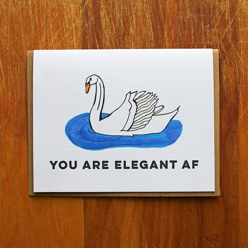 Image of You Are Elegant AF