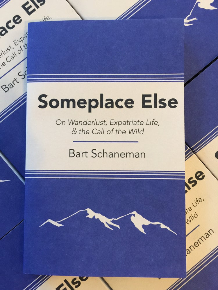 Image of Someplace Else: On Wanderlust, Expatriate Life, & the Call of the Wild