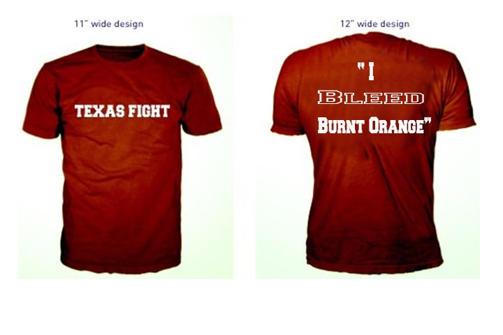 "Image of ""Texas Fight"" ""I Bleed Burnt Orange"" Shirt"