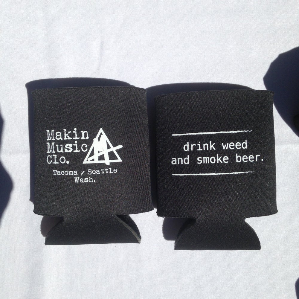 Image of Drink Weed koozie