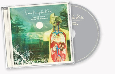 Image of Something for Kate - CD ALBUMS:  'Leave Your Soul to Science' CD- Signed/Unsigned