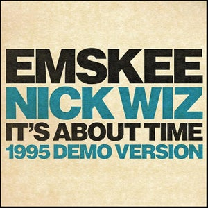 Image of EMSKEE / MAC McRAW / NICK WIZ - 'It's About Time' 45