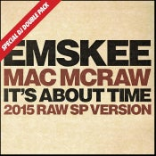 Image of EMSKEE / MAC McRAW / NICK WIZ 'It's About Time' 45 (SPECIAL DJ DOUBLE PACK)