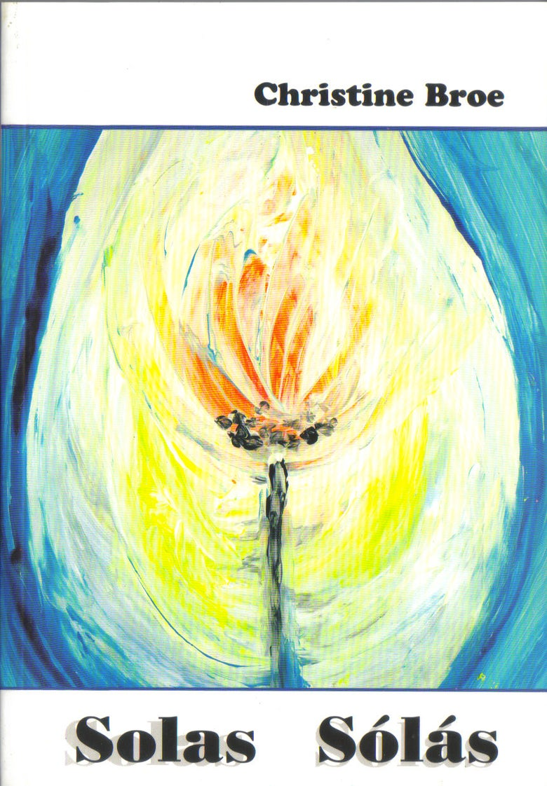 Image of Solas Sólás - Poetry Book by Christine Broe (2003)
