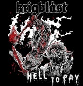 "Image of Krigblast ""Hell To Pay"" 7"""