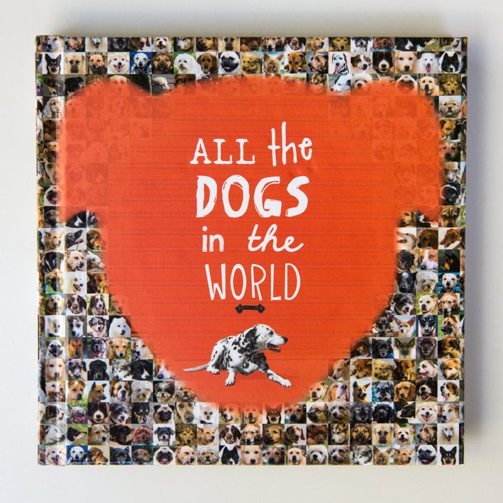 Image of All the Dogs in the World (Signed by Jesse Hunter)