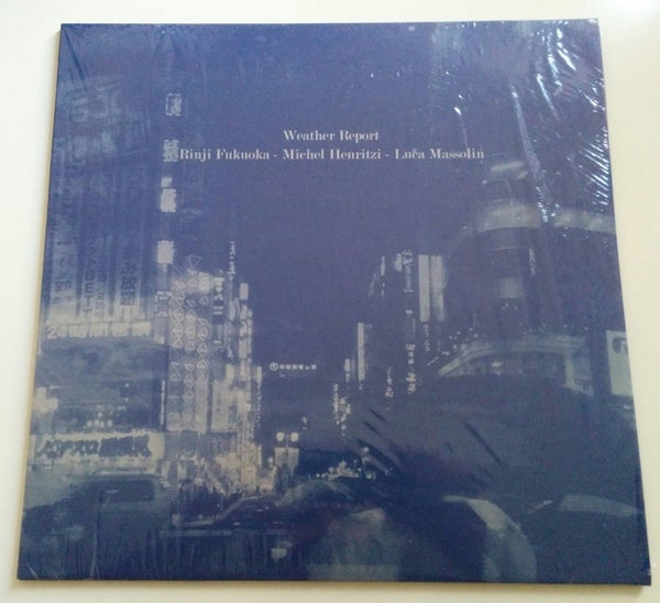 "Image of RINJI FUKUOKA / MICHEL HENRITZI / LUCA MASSOLIN - ""Weather Report"" LP [ltd.60 Black Vinyl]"