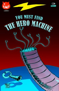 Image of The Hero Machine Issue#3 *DOUBLE-SIZED
