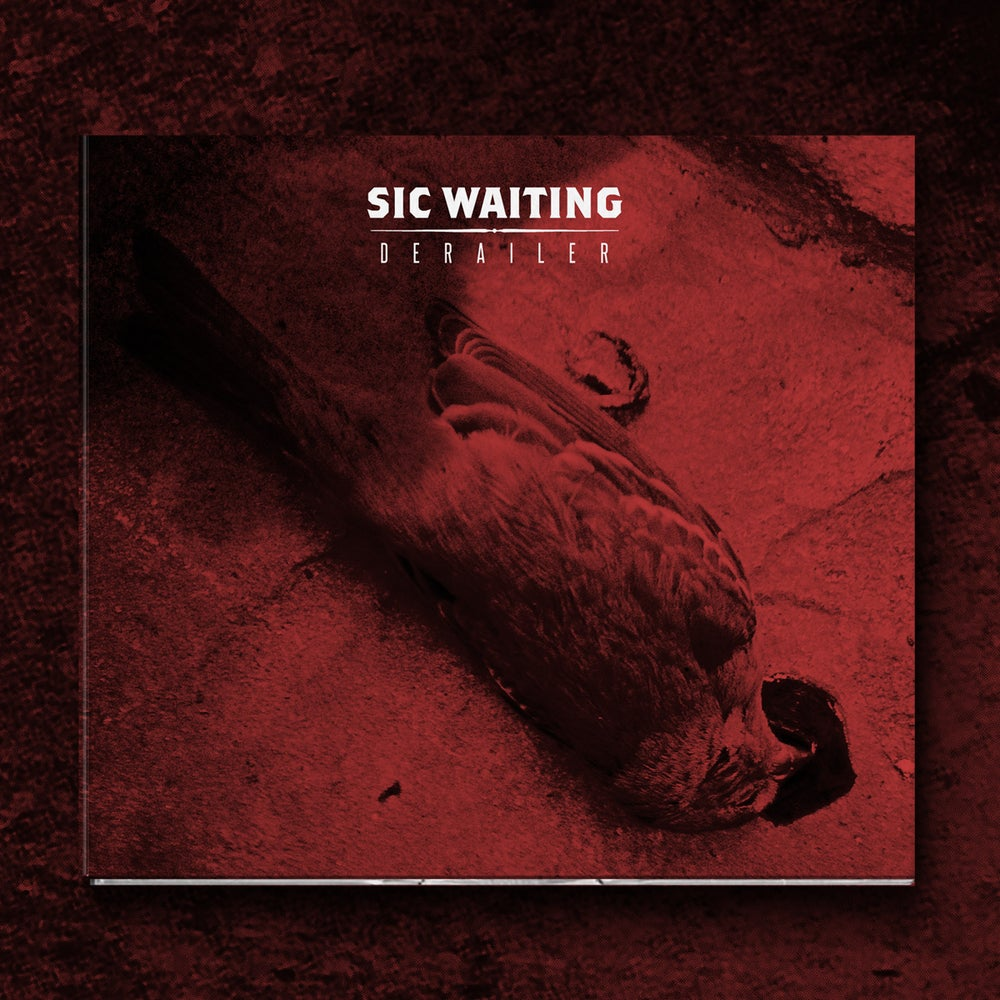 "Image of SIC WAITING ""DERAILER"" CD"