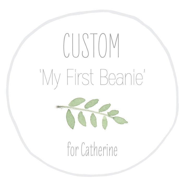 Image of Custom 'My First Beanie' for Catherine