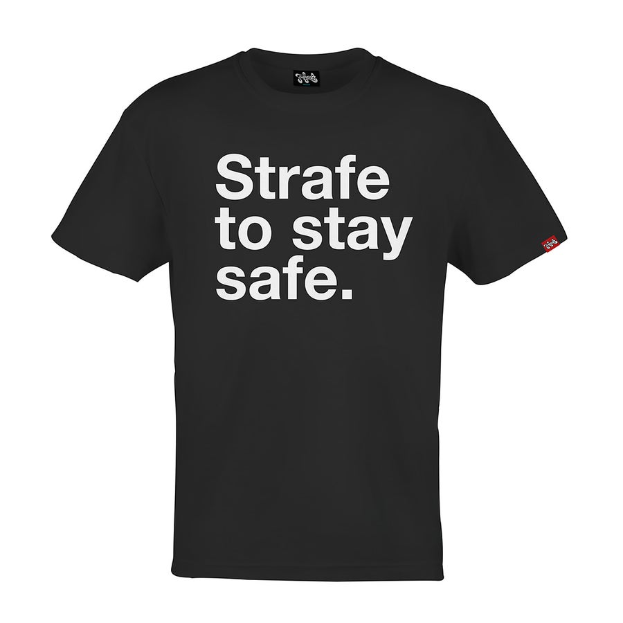 Image of Strafe to stay safe