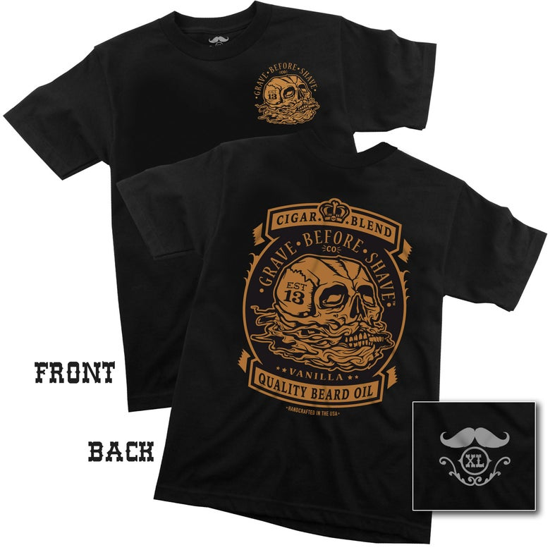 Image of GRAVE BEFORE SHAVE CIGAR BLEND TEE