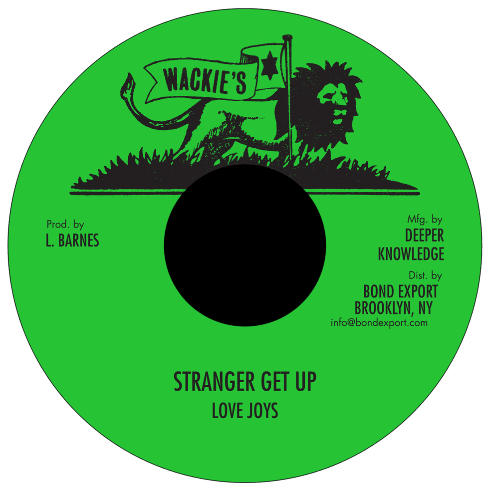 "Image of Love Joys - Stranger Get Up 7"" (Wackie's)"