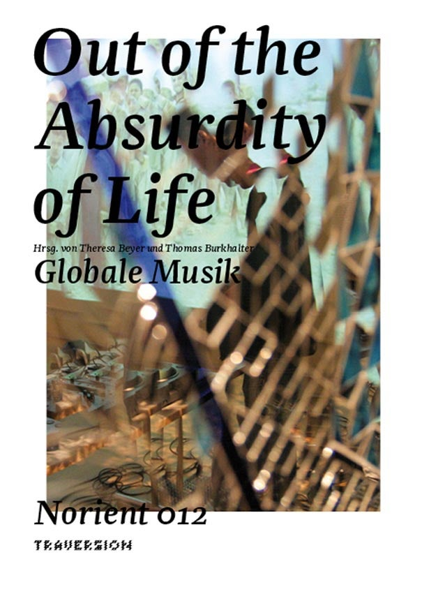 Image of  Out of the Absurdity of Life – Globale Musik
