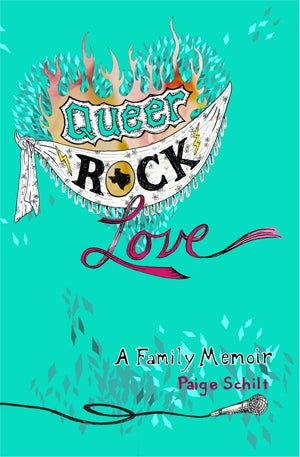 Image of Queer Rock Love - A Family Memoir