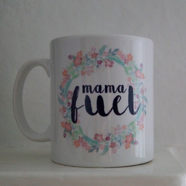Image of 'Mama Fuel' Mug