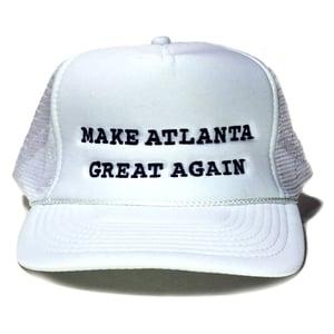 Image of Make Atlanta Great Again