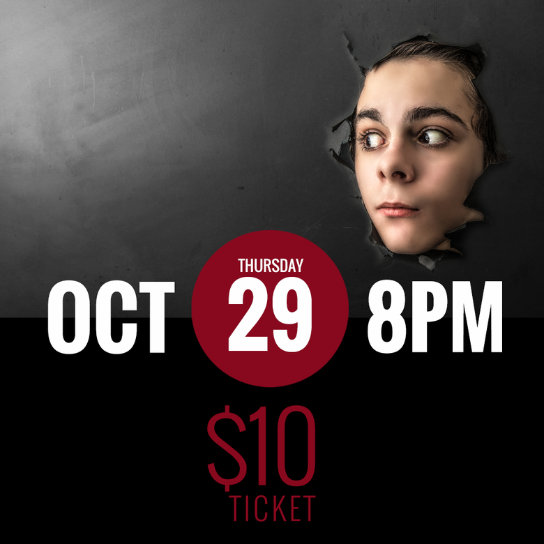 Image of OCT. 29 - 8PM [$10]