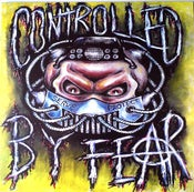 Image of Controlled By Fear - The Only Good Cop Is A Dead One Lp