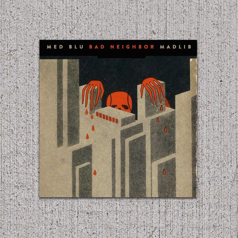 Image of MED/BLU/MADLIB - Bad Neighbors CD