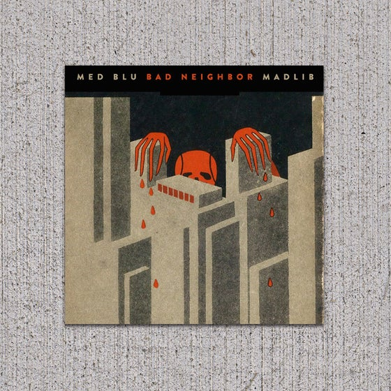 Image of MED/BLU/MADLIB - Bad Neighbors CD