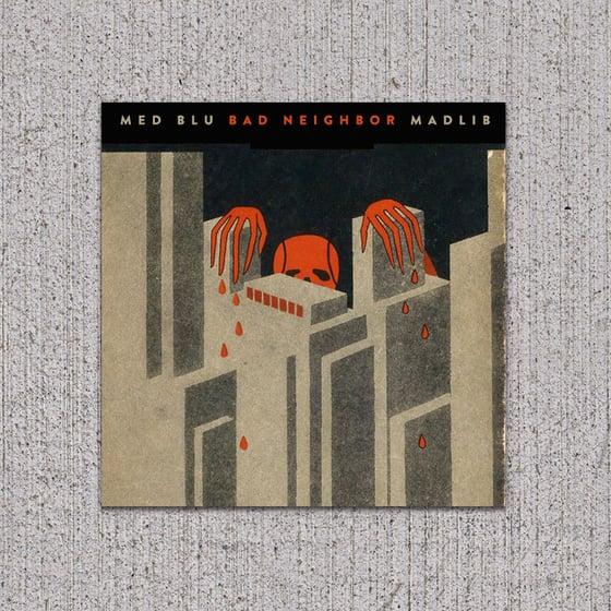 Image of MED/BLU/MADLIB - Bad Neighbors 2xLP